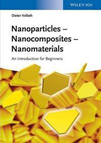 Nanoparticles - Nanocomposites - Nanomaterials