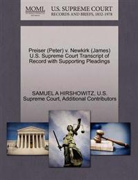 Preiser (Peter) V. Newkirk (James) U.S. Supreme Court Transcript of Record with Supporting Pleadings