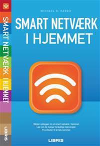 Smart netværk i hjemmet