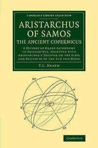 Aristarchus of Samos, the Ancient Copernicus