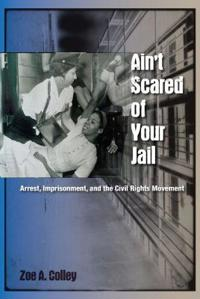 Ain't Scared of Your Jail
