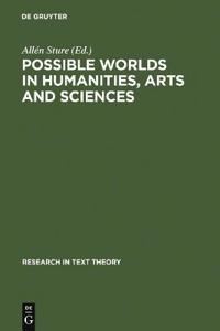 Possible Worlds in Humanities, Arts and Sciences