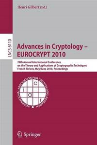 Advances in Cryptology - EUROCRYPT 2010