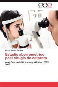 Estudio Aberrometrico Post Cirugia de Catarata