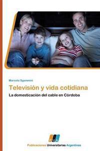 Television y Vida Cotidiana
