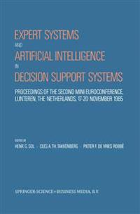 Expert Systems and Artificial Intelligence in Decision Support Systems