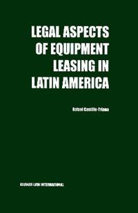 Legal Aspects Pf Equipment Leasing in Latin America