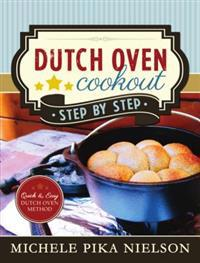 Dutch Oven Cookout, Step-By-Step
