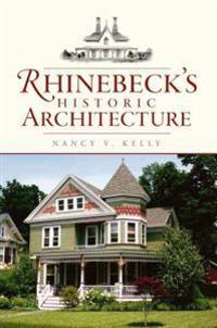 Rhinebeck's Historic Architecture