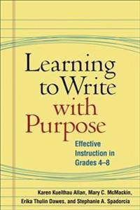 Learning to Write With Purpose
