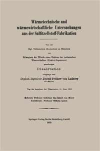 Warmetechnische Und Warmewirtschaftliche Untersuchungen Aus Der Sulfitzellstoff-Fabrikation