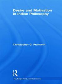 Desire and Motivation in Indian Philosophy