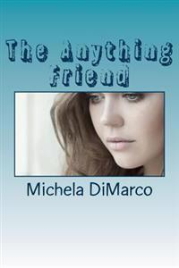 The Anything Friend