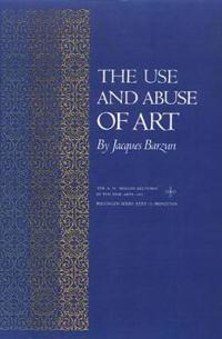 Use and Abuse of Art