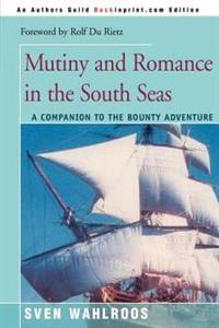 Mutiny and Romance in the South Seas