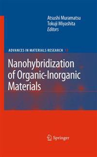 Nanohybridization of Organic-Inorganic Materials