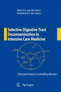 Selective Digestive Tract Decontamination in Intensive Care Medicine
