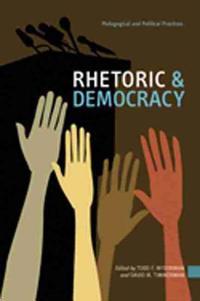 Rhetoric & Democracy