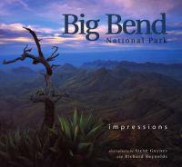 Big Bend National Park: Impressions