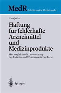 Haftung Fur Fehlerhafte Arzneimittel Und Medizinprodukte