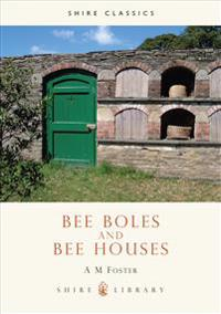 Bee Boles and Bee Houses