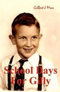 School Days for Gilly