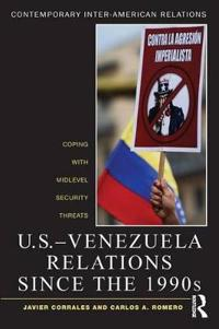 U.S.-Venezuela Relations since the 1990s