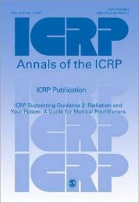 Icrp Supporting Guidance 2 Radiation and Your Patient