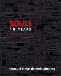 Souls 40 Years: Volume 1