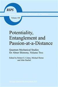 Potentiality, Entanglement and Passion-at-a-distance