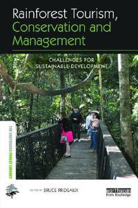 Rainforest Tourism, Conservation and Management