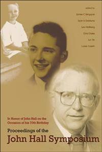 Proceedings of the John Hall Symposium
