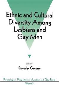 Ethnic and Cultural Diversity Among Lesbians and Gay Men