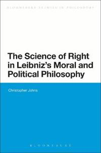 The Science of Right in Leibniz's Moral and Political Philosophy