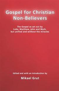 Gospel for Christian Non-Believers
