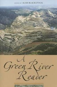 A Green River Reader