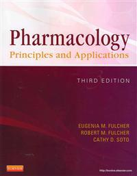 Pharmacology: Principles and Applications [With Workbook]