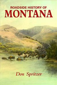 Roadside History of Montana