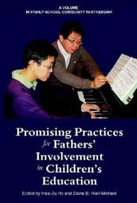 Promising Practices for Fathers' Involvement in Children's Education