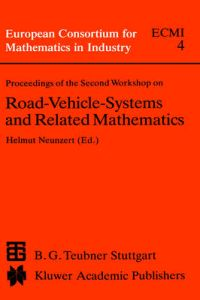 Proceedings of the Second Workshop on Road Vehicle Systems and Related Mathematics, June 20-25, 1087, Isi Torino