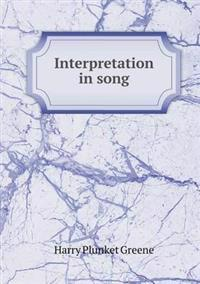 Interpretation in Song