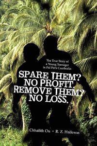 Spare Them? No Profit. Remove Them? No Loss.