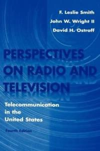 Perspectives on Radio and Television