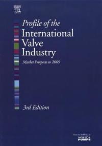 Profile Of The International Valve Industry
