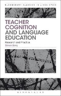 Teacher Cognition and Language Education