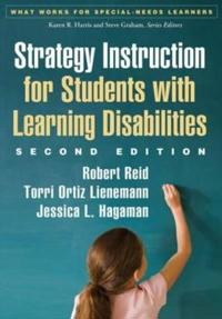 Strategy Instruction for Students with Learning Disabilities, Second Edition