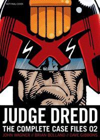 Judge Dredd: The Complete Case Files 02