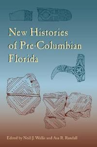 New Histories of Pre-Columbian Florida