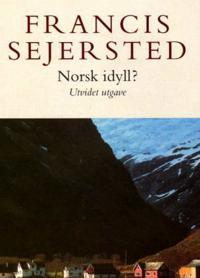 Norsk idyll? - Francis Sejersted | Ridgeroadrun.org