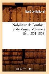 Nobiliaire de Ponthieu Et de Vimeu Volume 2 (Ed.1861-1864)